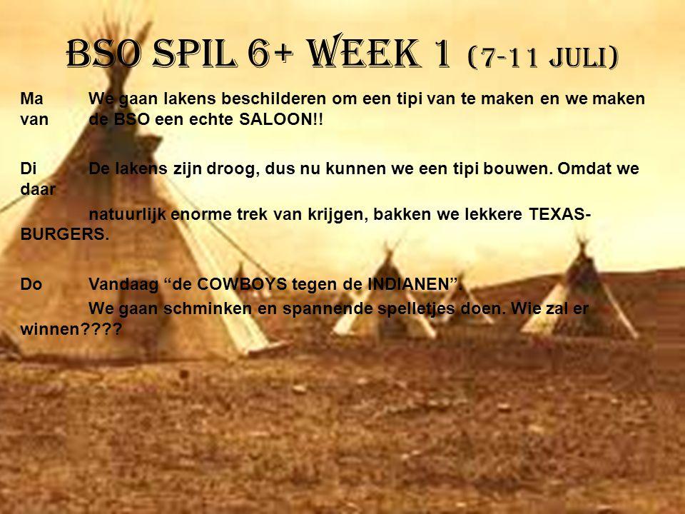 BSO Spil 6+ week 1 (7-11 juli) MaWe gaan lakens beschilderen om een tipi van te maken en we maken van de BSO een echte SALOON!! DiDe lakens zijn droog