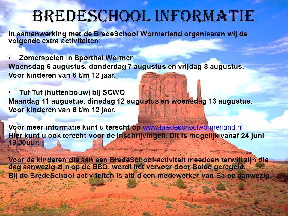 Bredeschool informatie In samenwerking met de BredeSchool Wormerland organiseren wij de volgende extra activiteiten: Zomerspelen in Sporthal Wormer Wo
