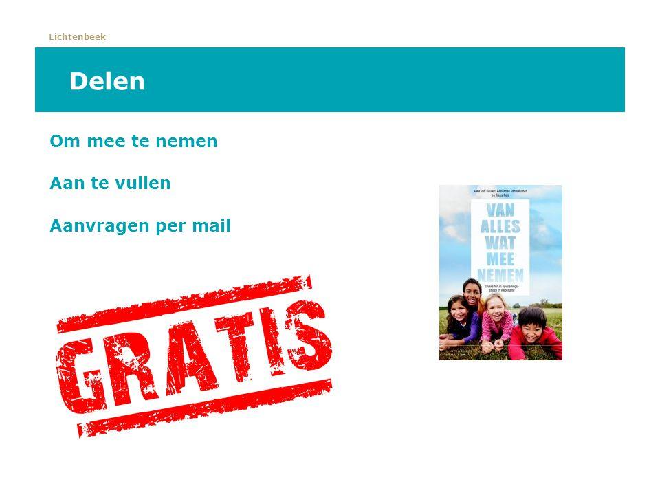 Lichtenbeek Delen Om mee te nemen Aan te vullen Aanvragen per mail