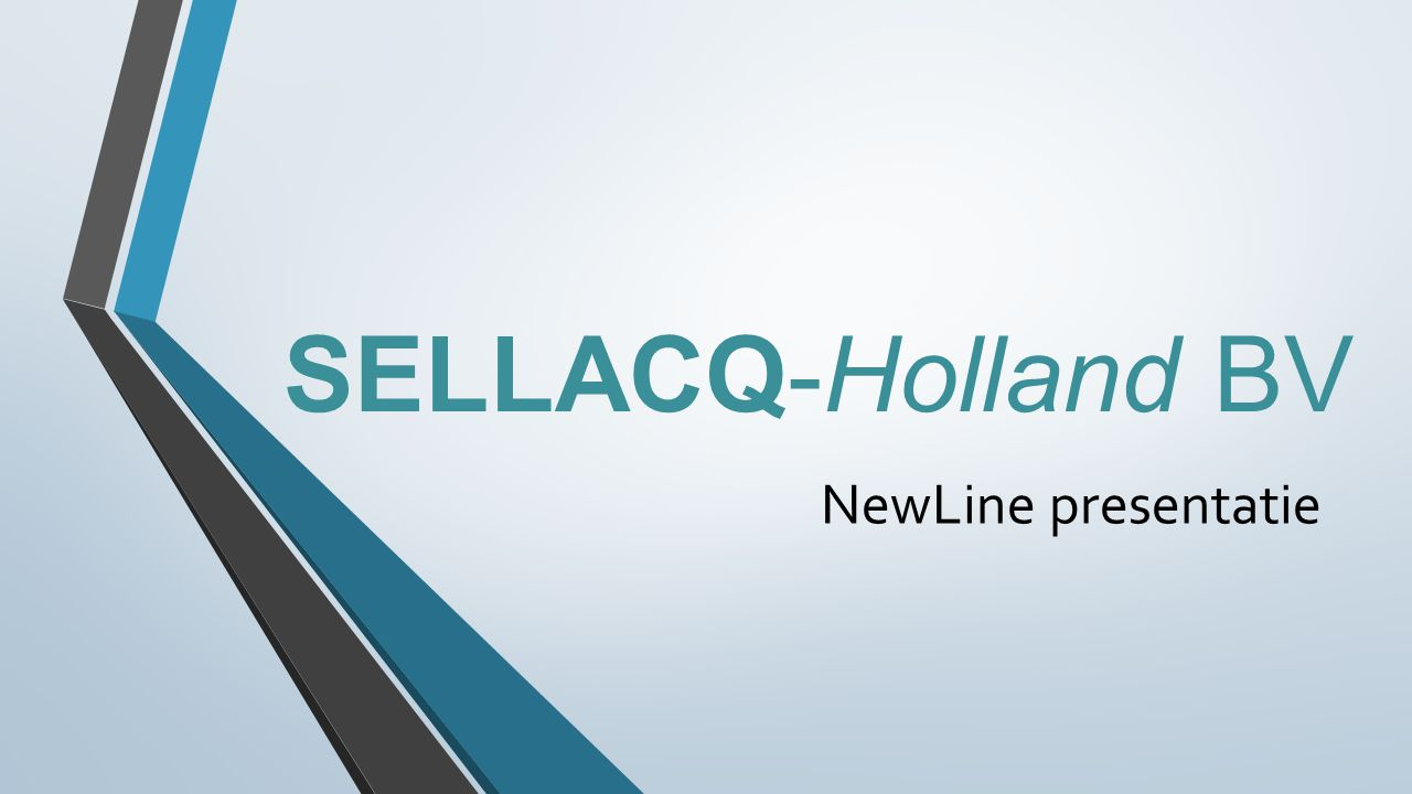 SELLACQ-Holland BV NewLine presentatie
