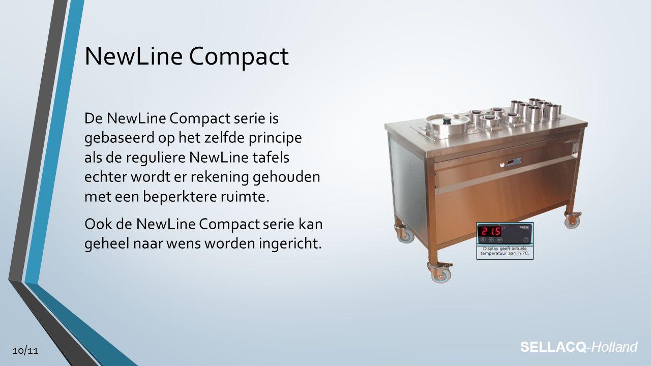 NewLine Compact De NewLine Compact serie is gebaseerd op het zelfde principe als de reguliere NewLine tafels echter wordt er rekening gehouden met een beperktere ruimte.