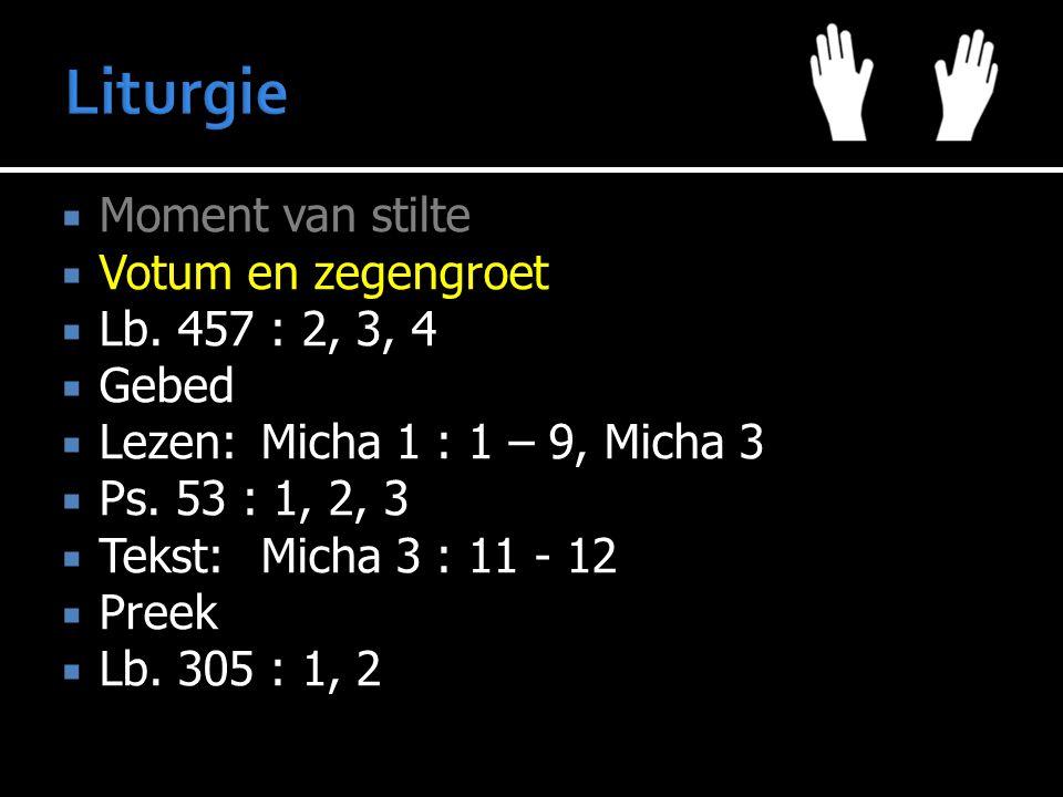 Micha 1 : 1 – 9 Micha 3