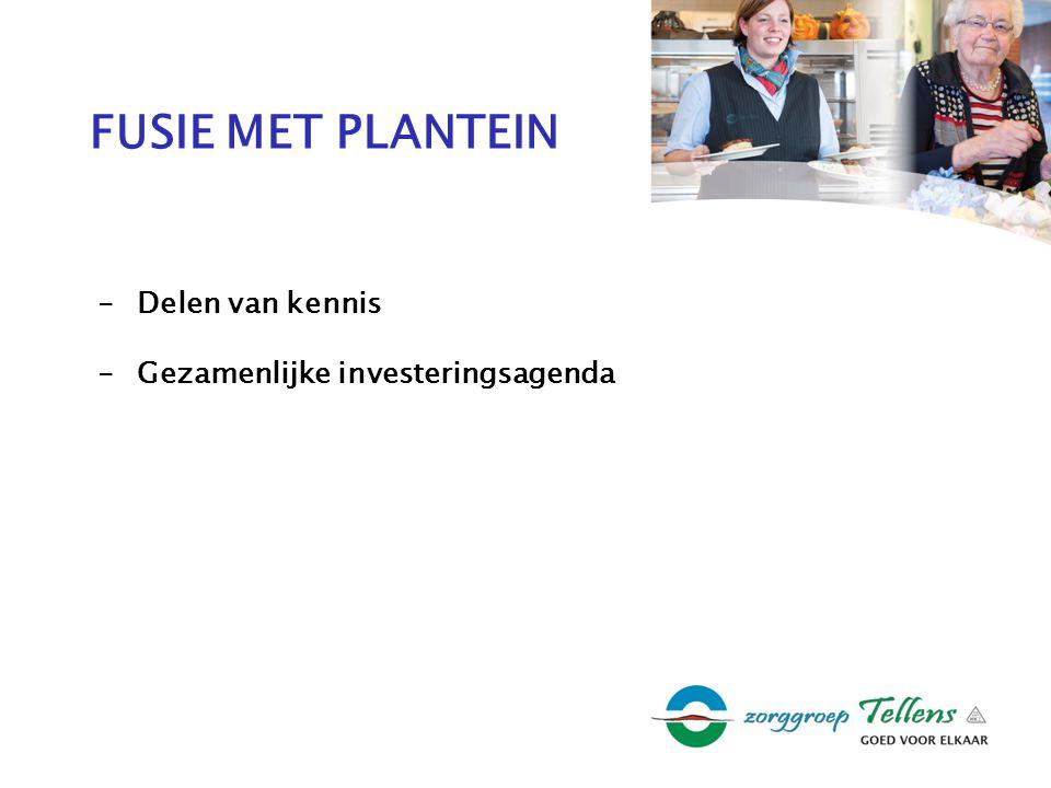 FUSIE MET PLANTEIN -Delen van kennis -Gezamenlijke investeringsagenda