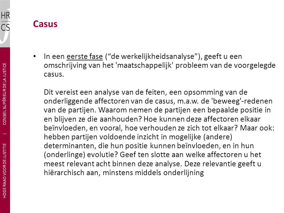 """In een eerste fase (""""de werkelijkheidsanalyse""""), geeft u een omschrijving van het 'maatschappelijk' probleem van de voorgelegde casus. Dit vereist een"""