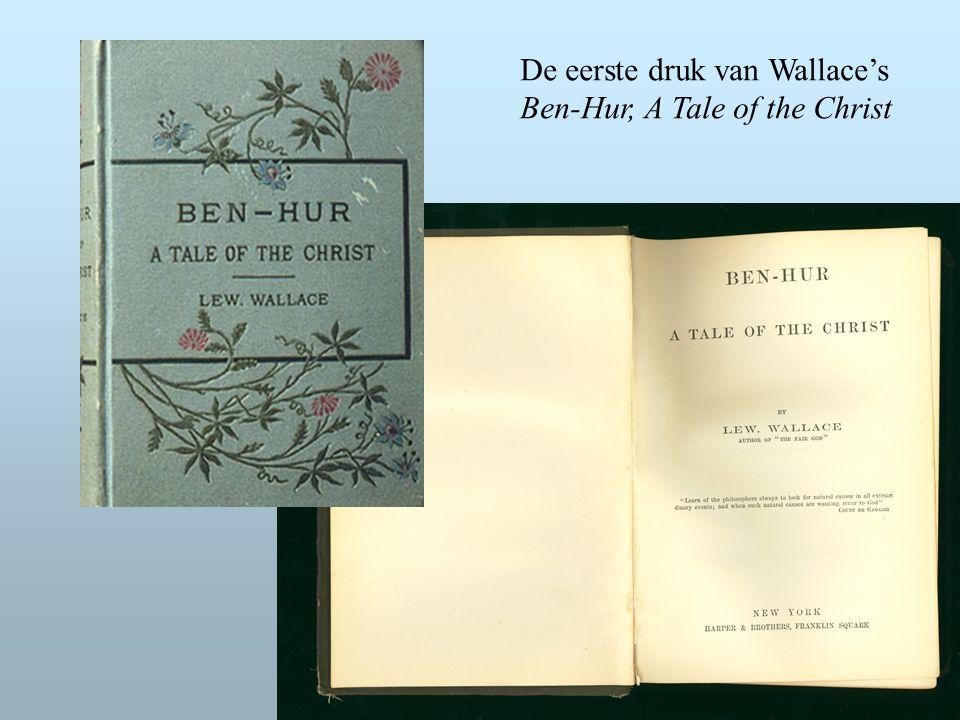 De eerste druk van Wallace's Ben-Hur, A Tale of the Christ