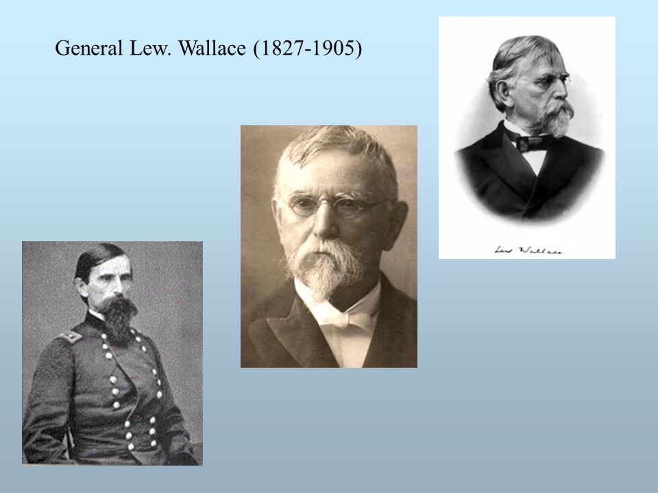 General Lew. Wallace (1827-1905)
