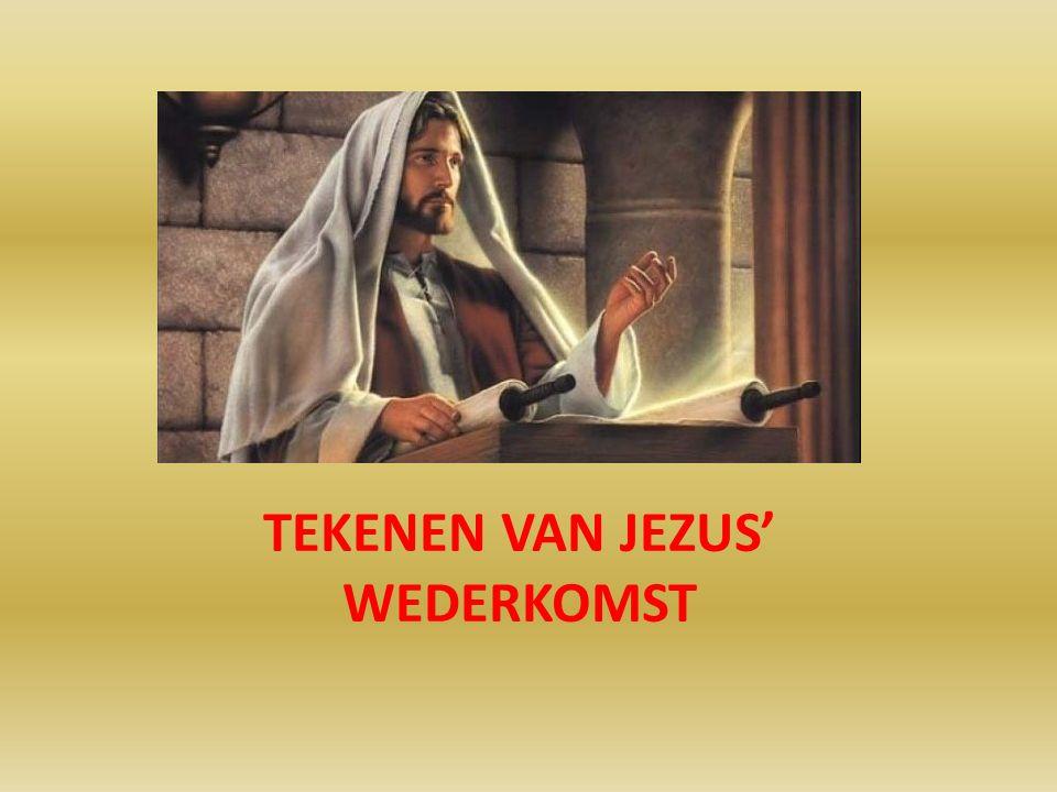 TEKENEN VAN JEZUS' WEDERKOMST