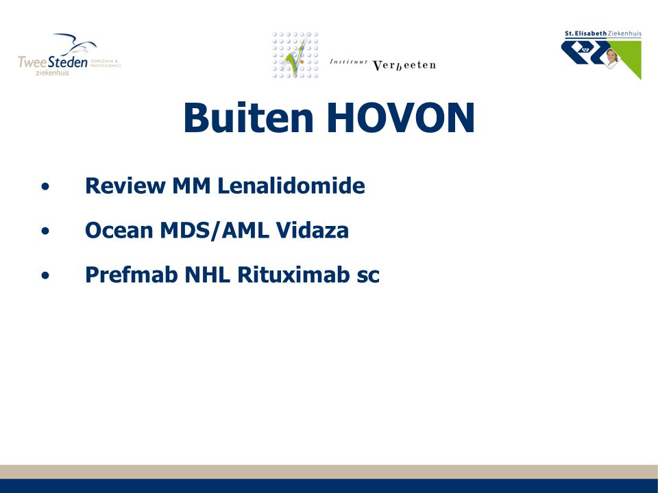 Buiten HOVON Review MM Lenalidomide Ocean MDS/AML Vidaza Prefmab NHL Rituximab sc