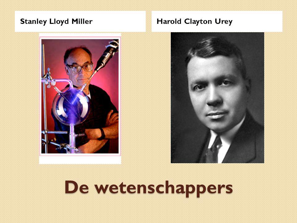 De wetenschappers Stanley Lloyd MillerHarold Clayton Urey