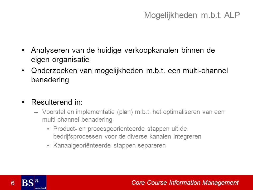 6 Core Course Information Management Mogelijkheden m.b.t.