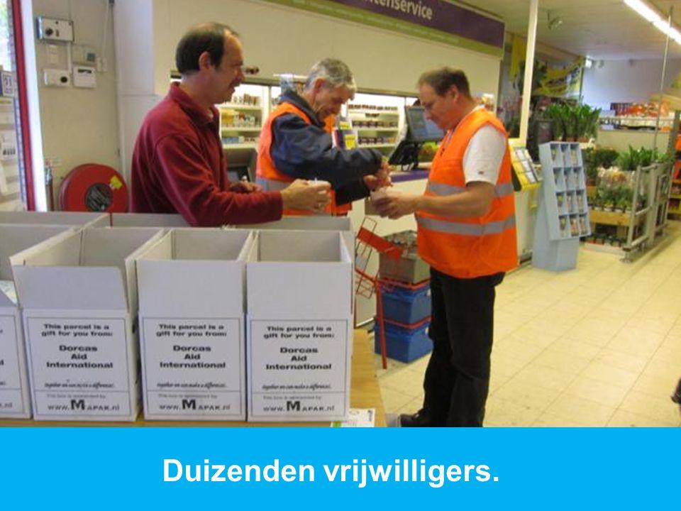 www.dorcas.nl Duizenden vrijwilligers.