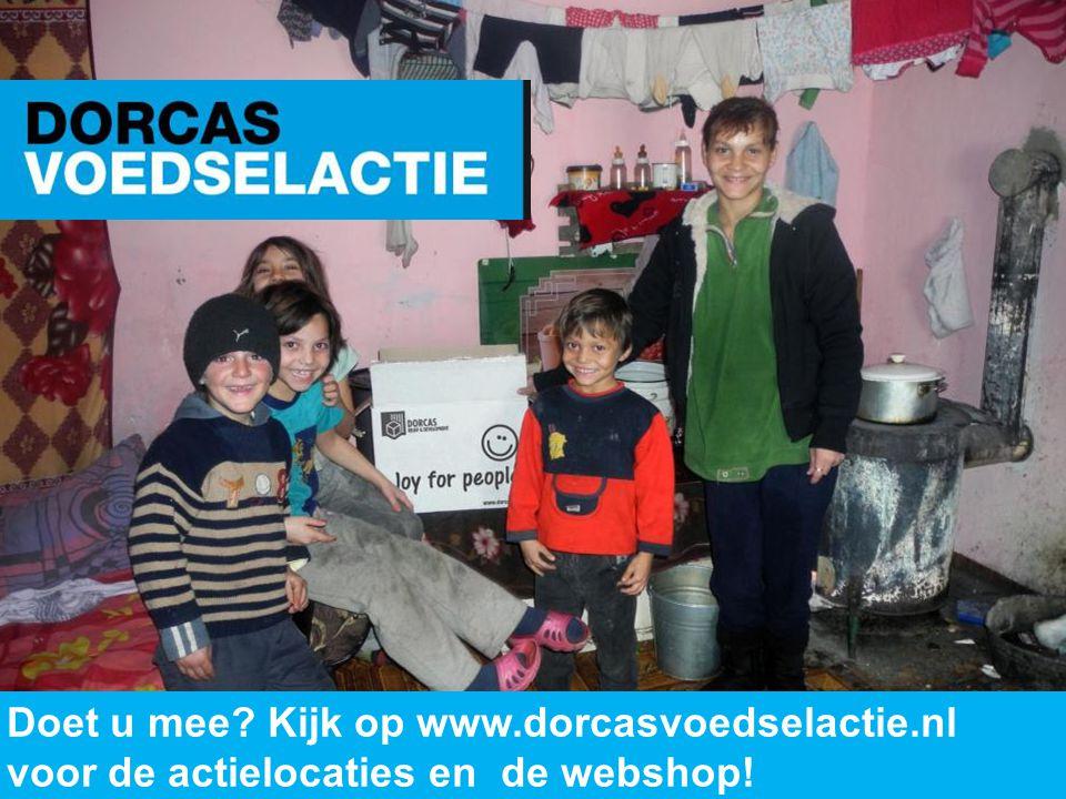 www.dorcas.nl Doet u mee? Kijk op www.dorcasvoedselactie.nl voor de actielocaties en de webshop!