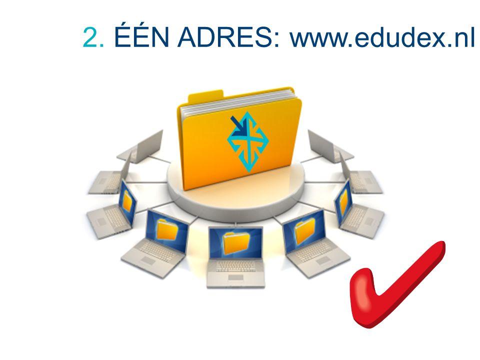 2. ÉÉN ADRES: www.edudex.nl