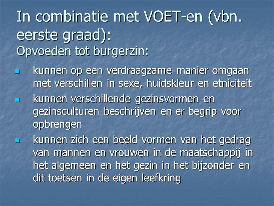 In combinatie met VOET-en (vbn.