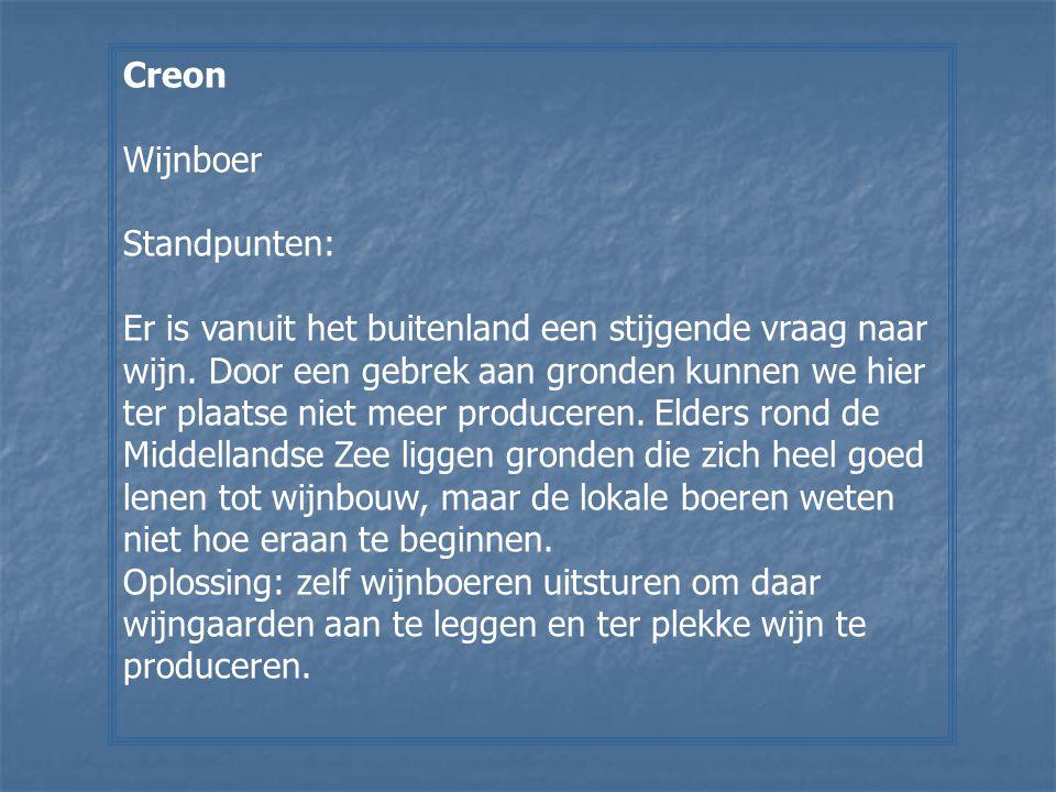 Creon Wijnboer Standpunten: Er is vanuit het buitenland een stijgende vraag naar wijn. Door een gebrek aan gronden kunnen we hier ter plaatse niet mee