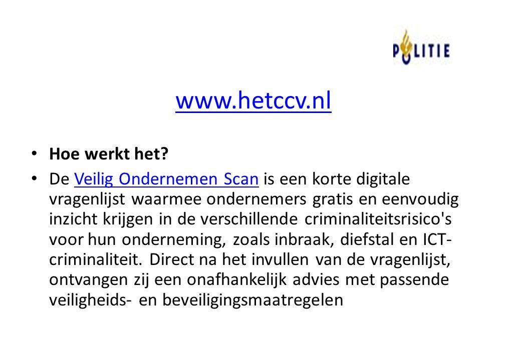 www.hetccv.nl Hoe werkt het? De Veilig Ondernemen Scan is een korte digitale vragenlijst waarmee ondernemers gratis en eenvoudig inzicht krijgen in de