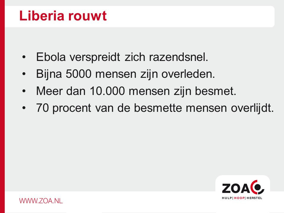 Preventie is van levensbelang ZOA richt zich op: Voorlichting.
