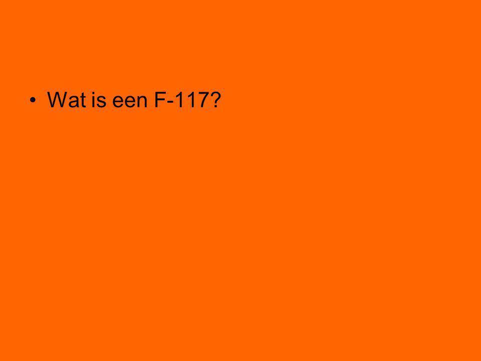 Wat is een F-117?