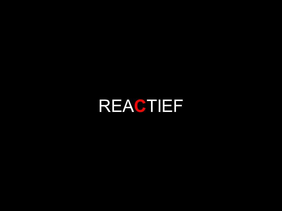 REACTIEF