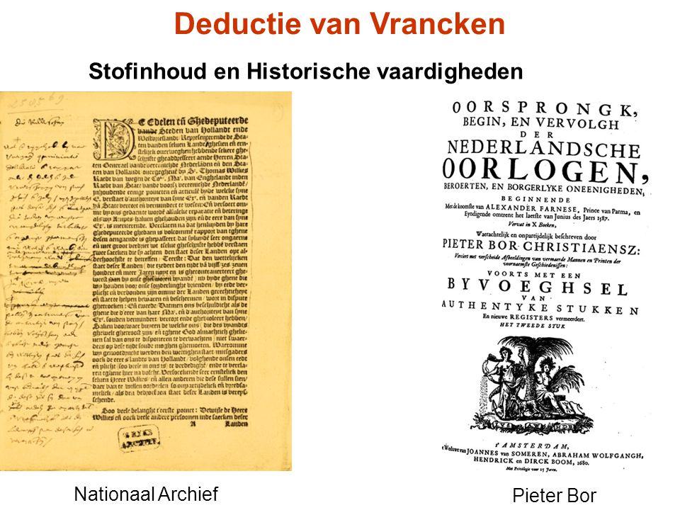 Stofinhoud en Historische vaardigheden Deductie van Vrancken Nationaal Archief Pieter Bor