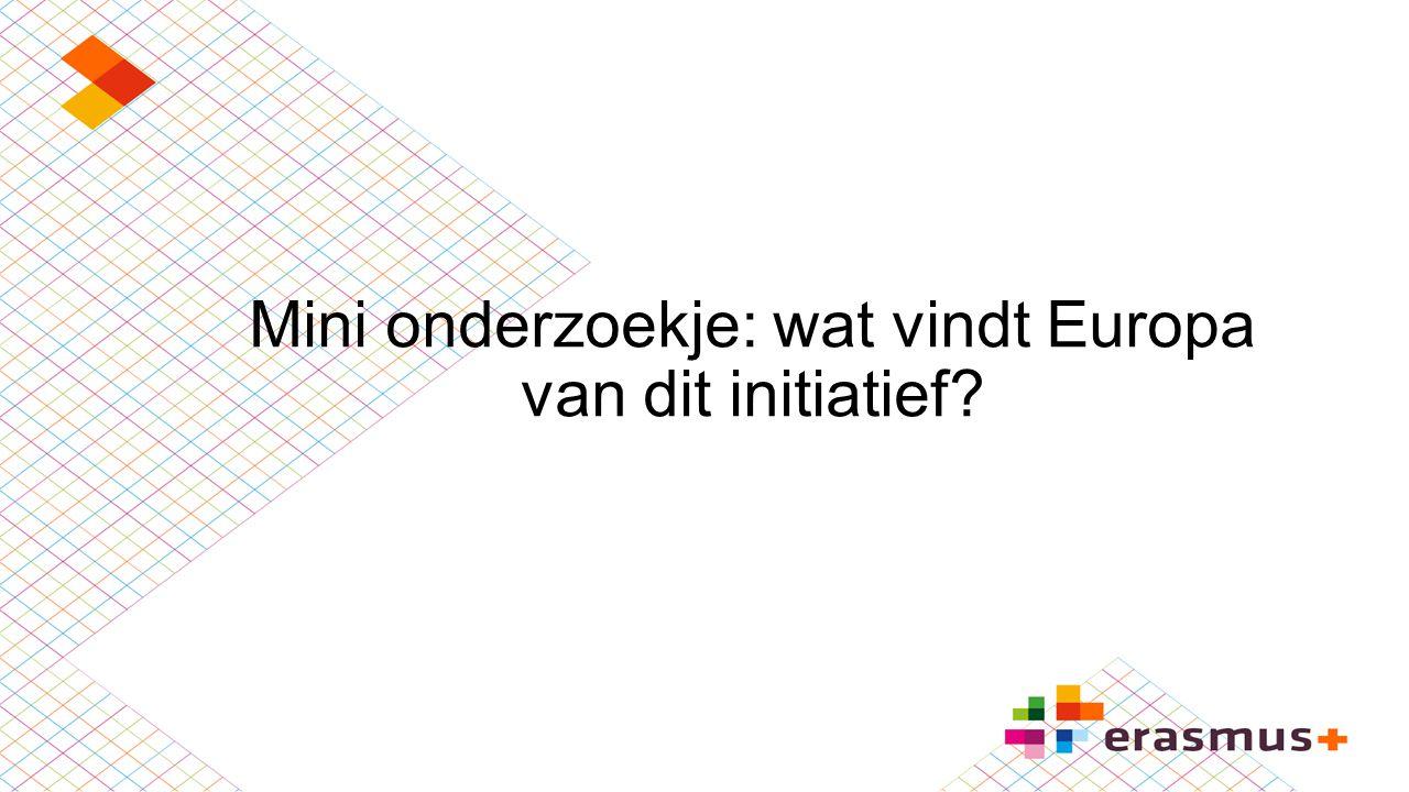 Mini onderzoekje: wat vindt Europa van dit initiatief?
