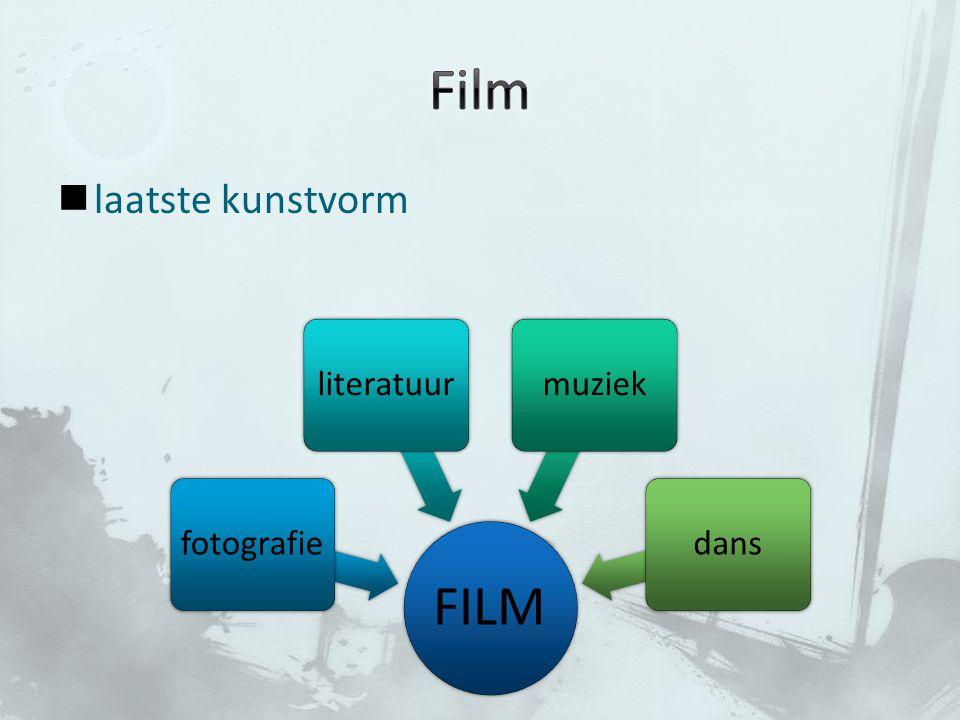 laatste kunstvorm FILM fotografieliteratuurmuziekdans
