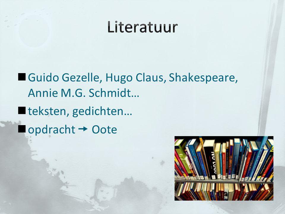 Guido Gezelle, Hugo Claus, Shakespeare, Annie M.G. Schmidt… teksten, gedichten… opdracht  Oote
