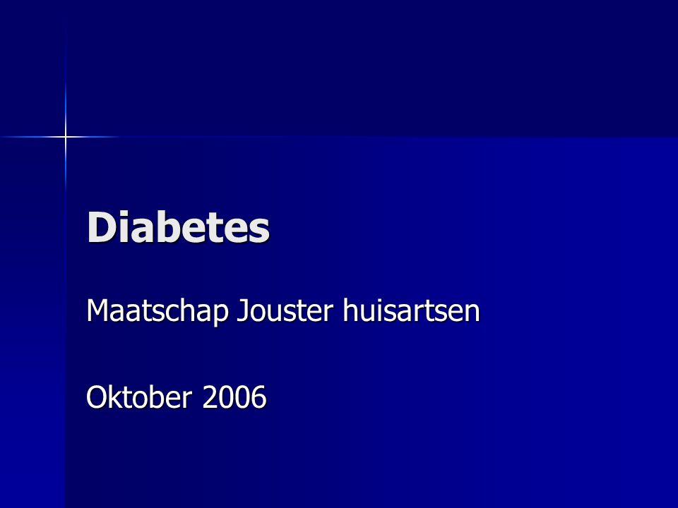Diabetes Maatschap Jouster huisartsen Oktober 2006