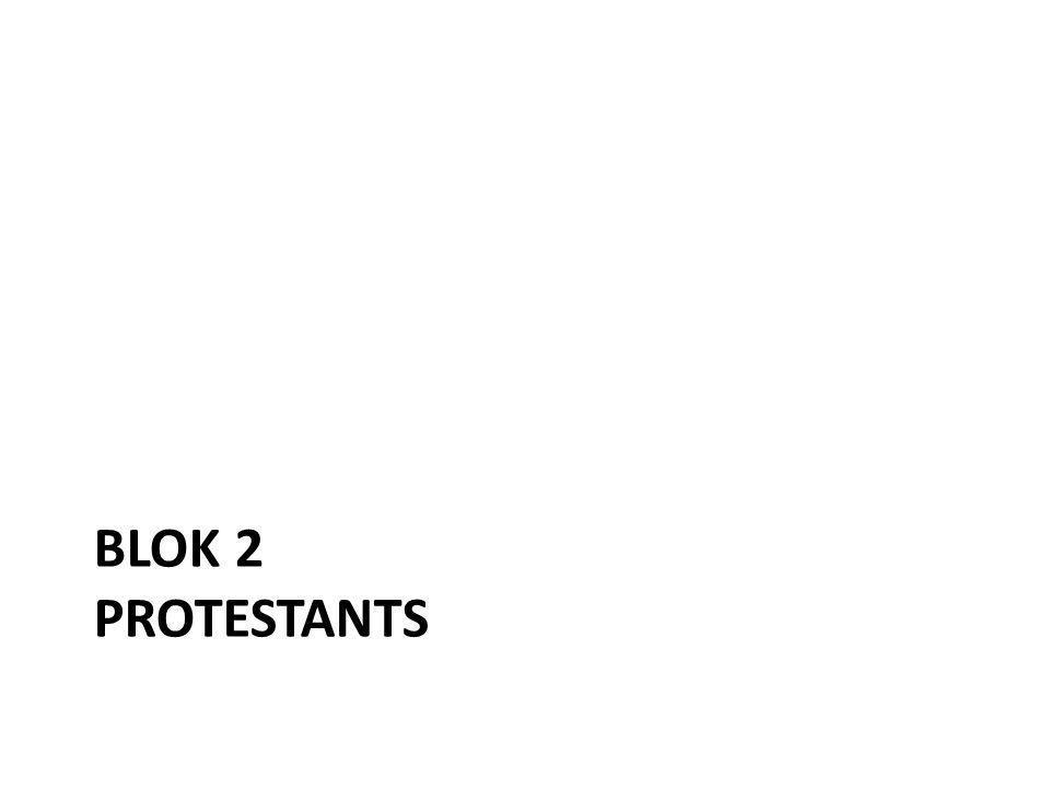 BLOK 2 PROTESTANTS