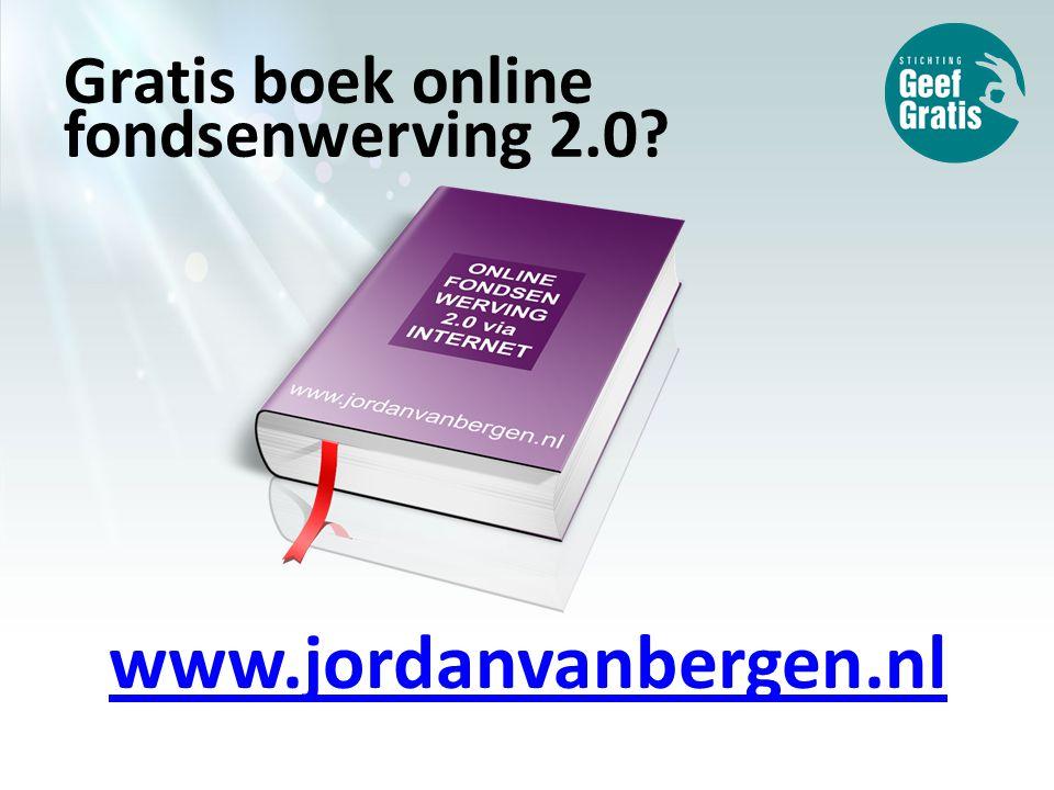 Gratis boek online fondsenwerving 2.0 www.jordanvanbergen.nl