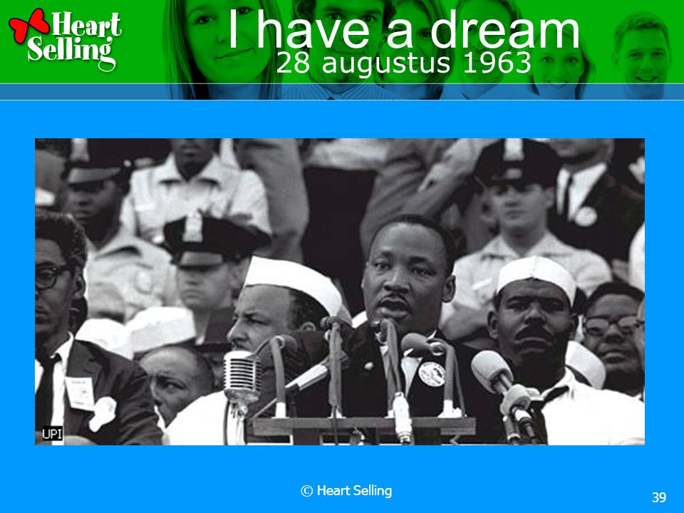 © Heart Selling 39 I have a dream 28 augustus 1963