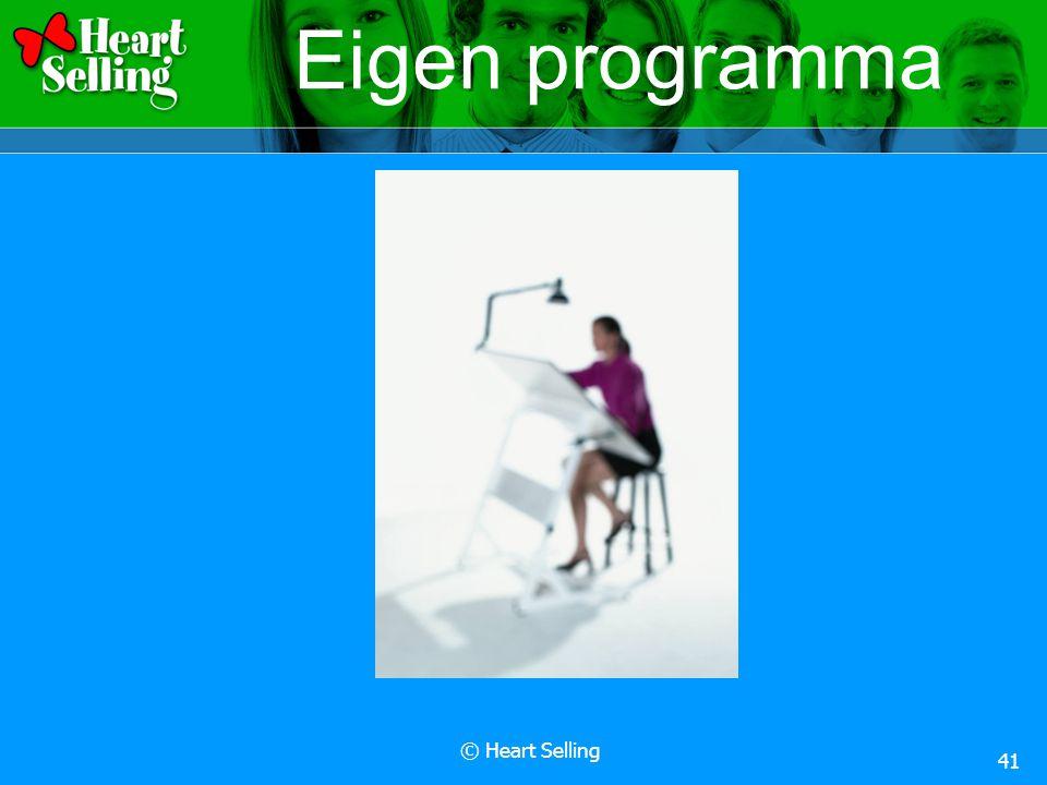 © Heart Selling 41 Eigen programma