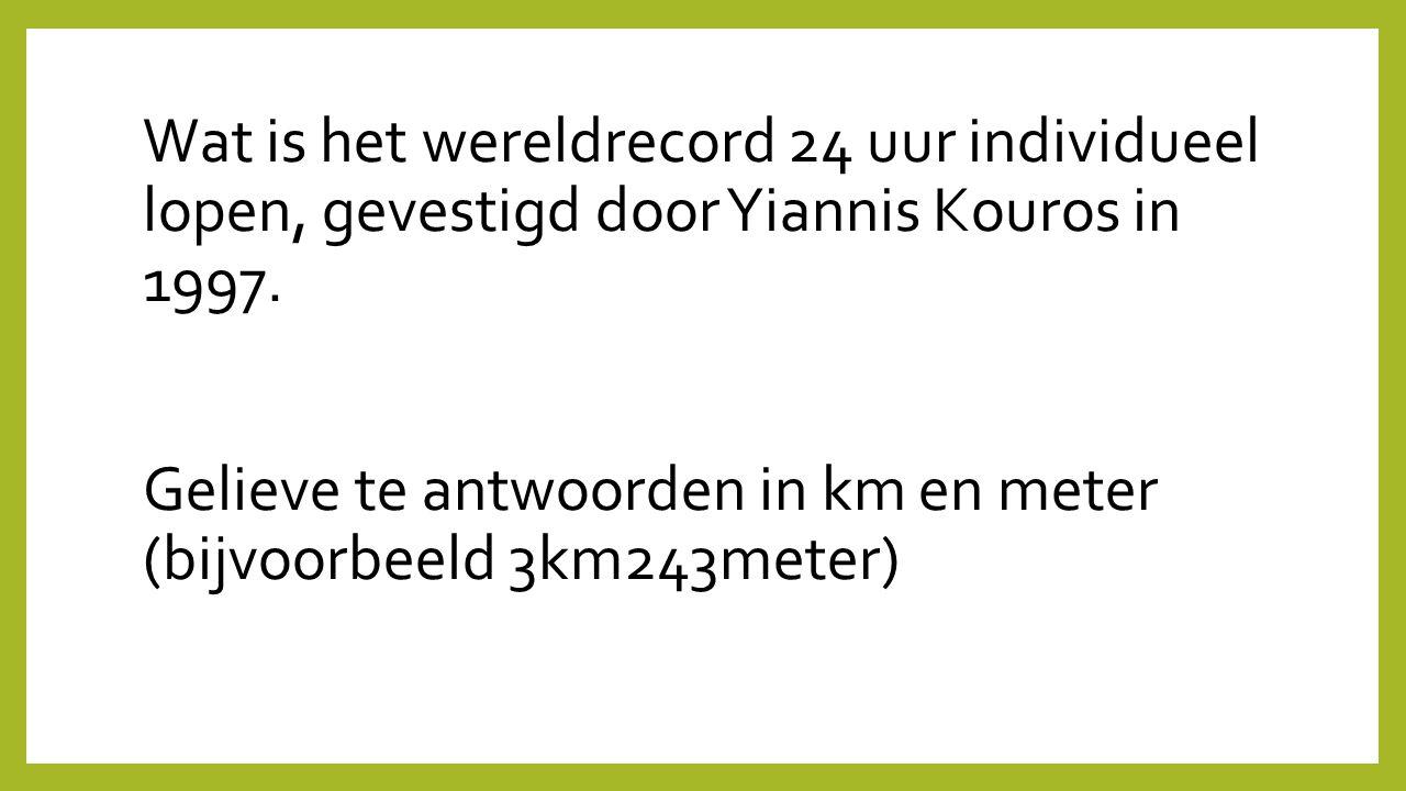Wat is het wereldrecord 24 uur individueel lopen, gevestigd door Yiannis Kouros in 1997. Gelieve te antwoorden in km en meter (bijvoorbeeld 3km243mete