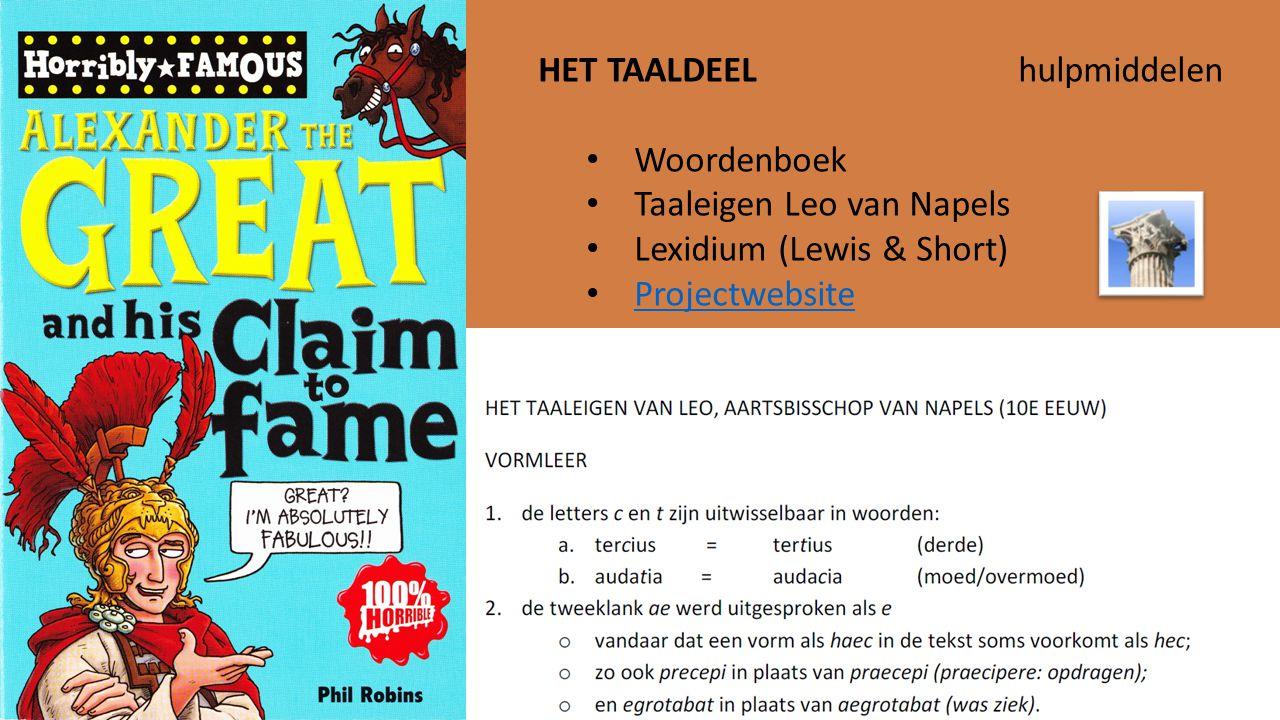 HET TAALDEELhulpmiddelen Woordenboek Taaleigen Leo van Napels Lexidium (Lewis & Short) Projectwebsite