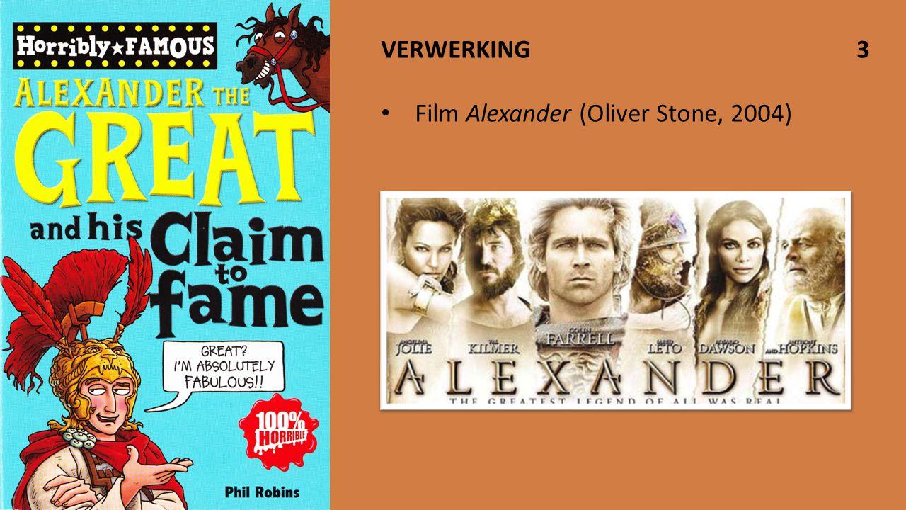 VERWERKING 3 Film Alexander (Oliver Stone, 2004)