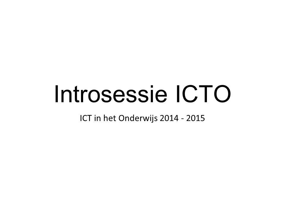 Introsessie ICTO ICT in het Onderwijs 2014 - 2015