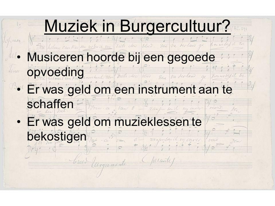 Muziek in Burgercultuur.