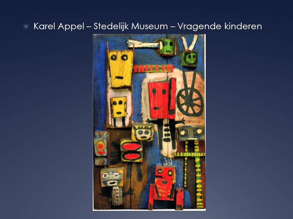  Karel Appel – Stedelijk Museum – Vragende kinderen