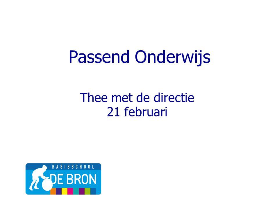 Passend Onderwijs Thee met de directie 21 februari