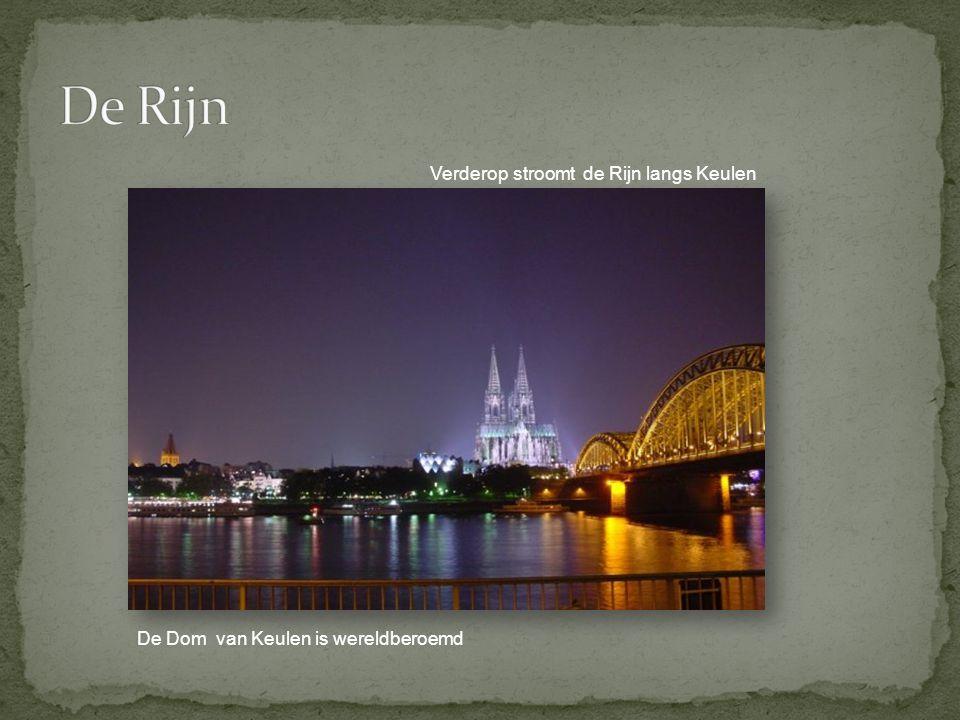 Verderop stroomt de Rijn langs Keulen De Dom van Keulen is wereldberoemd