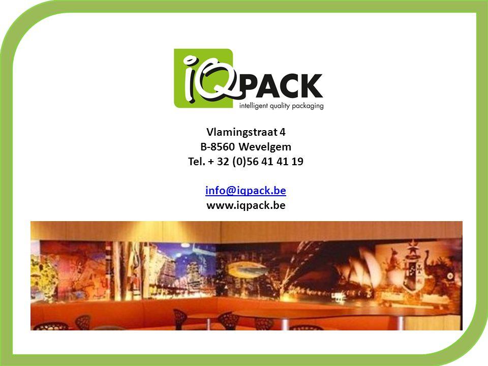 Vlamingstraat 4 B-8560 Wevelgem Tel. + 32 (0)56 41 41 19 info@iqpack.be www.iqpack.be