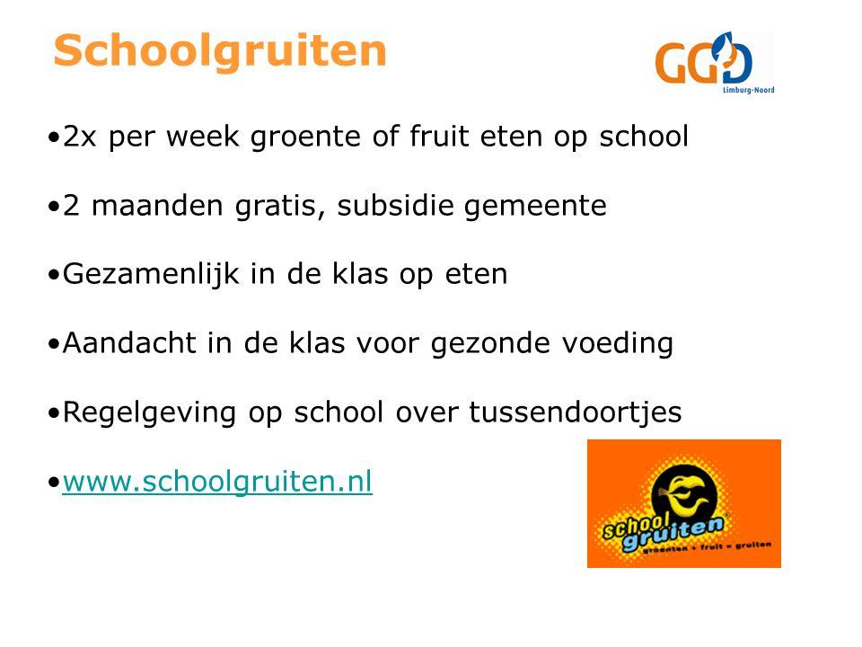 Schoolgruiten 2x per week groente of fruit eten op school 2 maanden gratis, subsidie gemeente Gezamenlijk in de klas op eten Aandacht in de klas voor gezonde voeding Regelgeving op school over tussendoortjes www.schoolgruiten.nl
