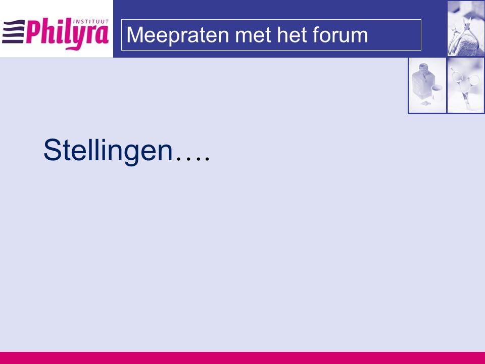 Meepraten met het forum Stellingen ….