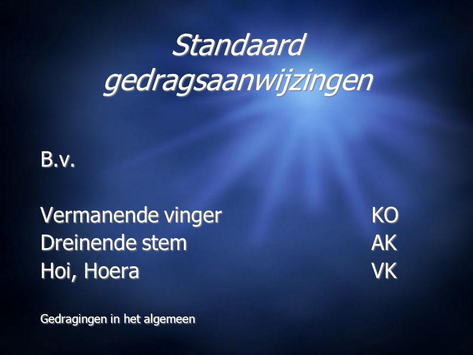 Standaard gedragsaanwijzingen B.v.