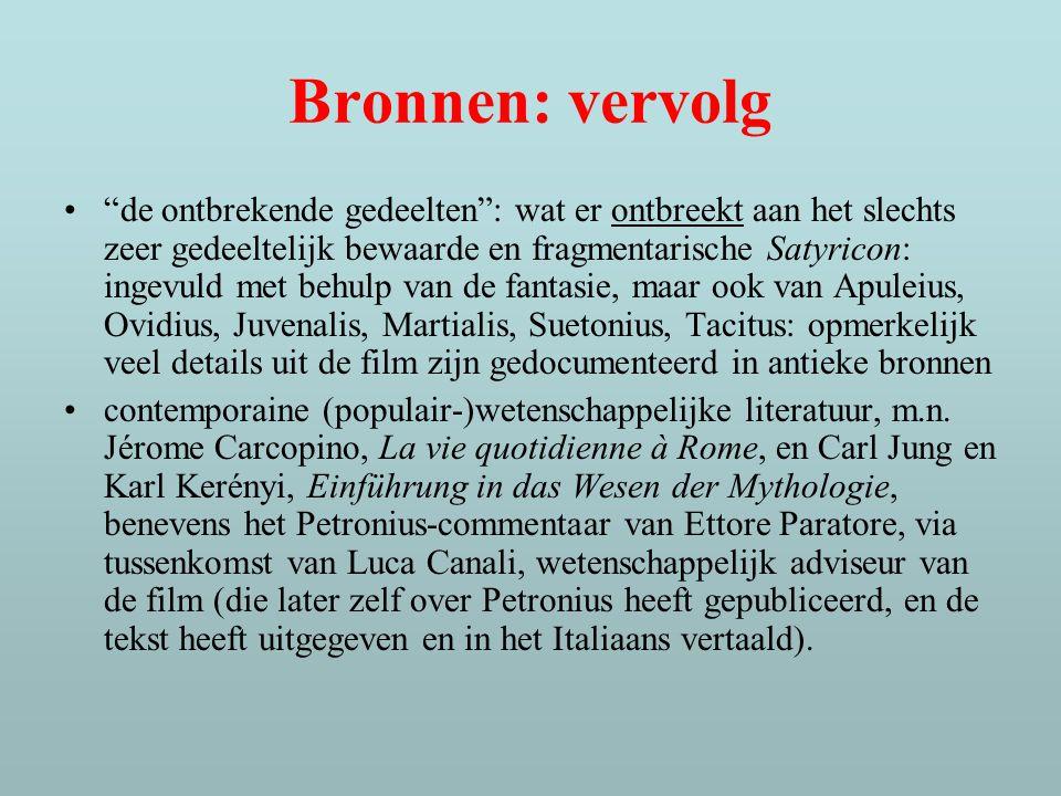 Het fragmentarische karakter van Petronius' Satyricon als een metafoor voor wat wij eigenlijk van de oudheid weten, kunnen weten; daarenboven is Satyricon zelf reeds een debunking (Trimalchio!).