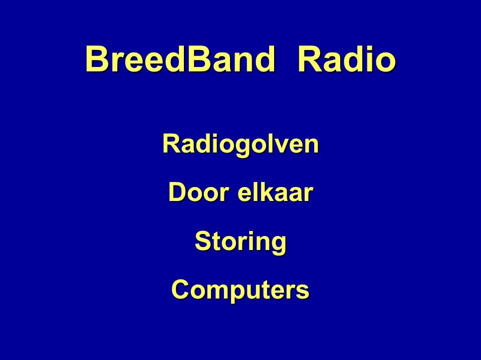 BreedBand Radio Radiogolven Door elkaar StoringComputers