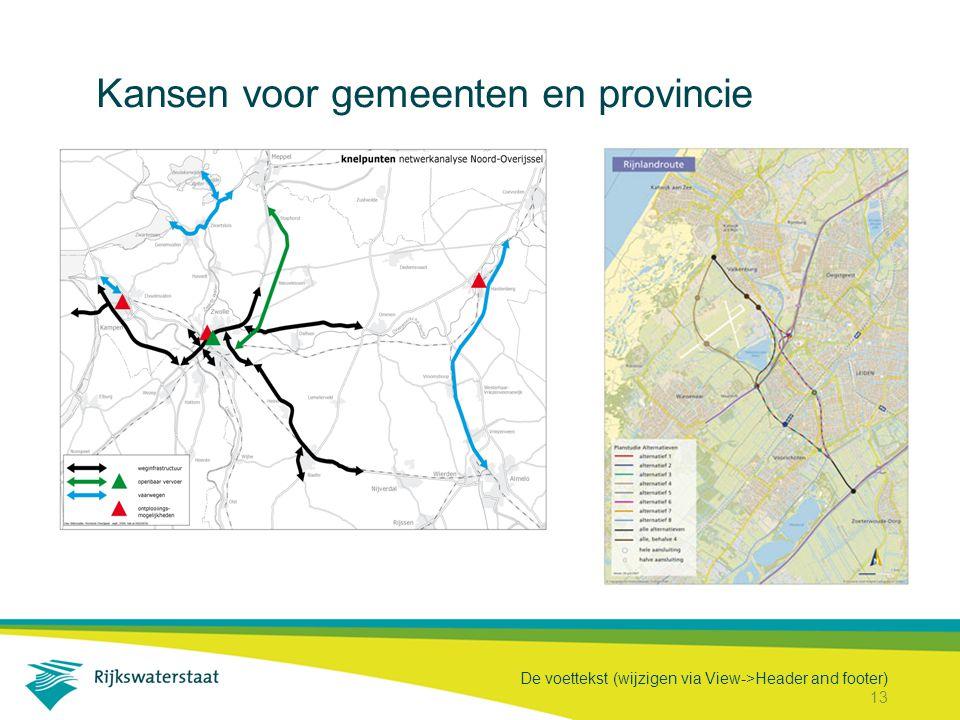 De voettekst (wijzigen via View->Header and footer) 13 Kansen voor gemeenten en provincie