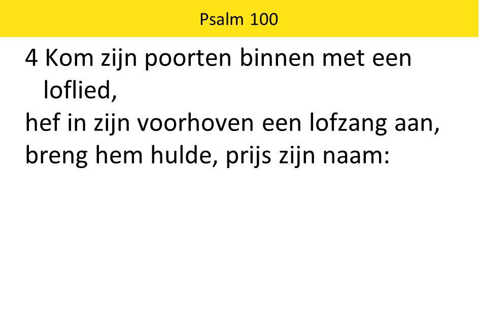 Psalm 100 5 de HEER is goed, zijn liefde duurt eeuwig, zijn trouw van geslacht op geslacht.