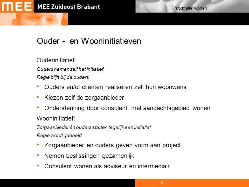 7 Informatie wonen Kleinschalige initiatieven Ongeveer 30 initiatieven in de regio Zuidoost Brabant met ondersteuning van MEE MEE consulenten adviseren en ondersteunen (nog) kosteloos objectief en ongebonden.
