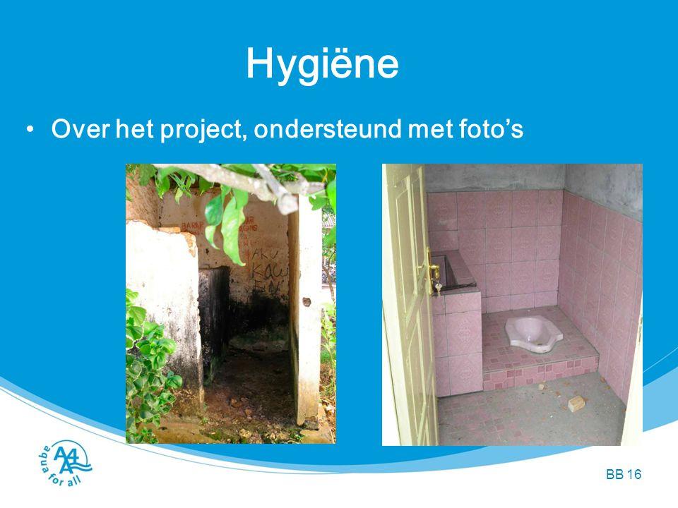 Hygiëne Over het project, ondersteund met foto's BB BB 16 BB